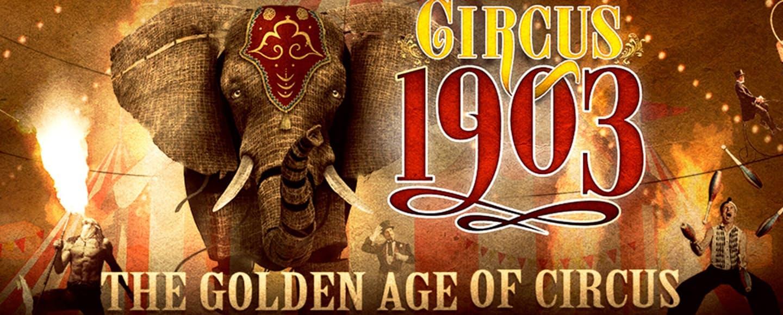 1485470951524_1483035707897_CIRCUS+1903+Hero+2.0.png