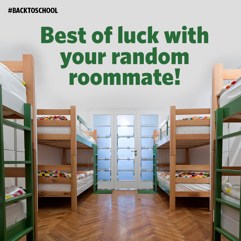 Best of Luck with your random Roommate