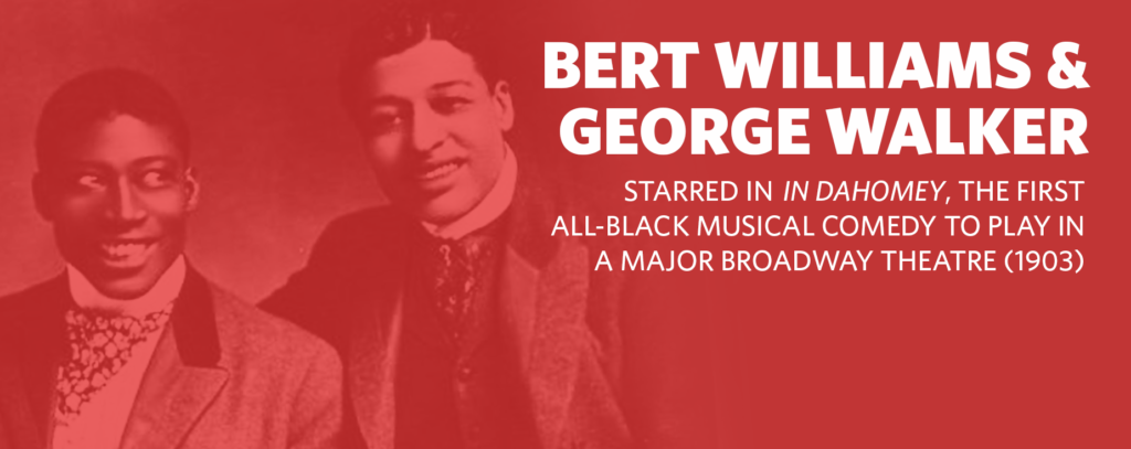 Black-History-Month-Theater-Facts_FacebookBert-Williams-_-George-Walker_1