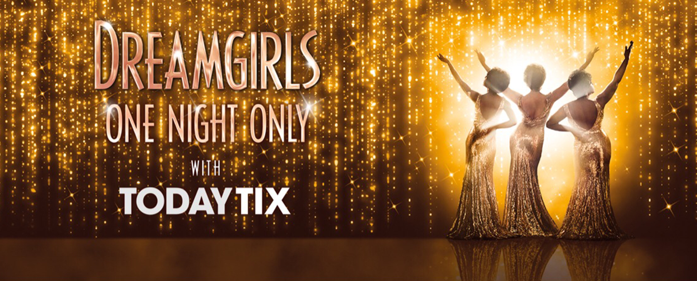 Dreamgirls One Night Only London theatre tickets TodayTix